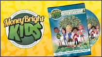 Money Bright Kids – Free DVD + 3 Free Gifts! (Just Pay S&H)