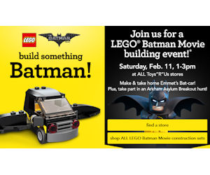 Free LEGO Batman Movie Event at Toys R Us – Today