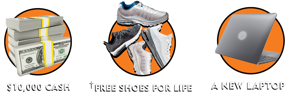 Win $10,000 cash, a Dell laptop, or Free Shoes for Life