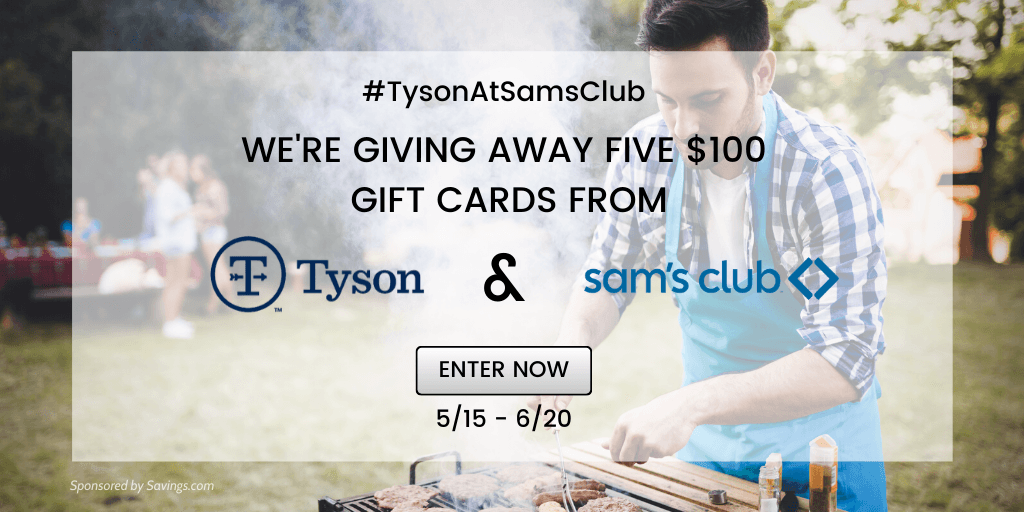 Enter #TysonAtSamsClub Giveaway – $100 Gift Cards