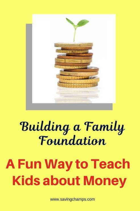 Teach kids about money by building a family foundation