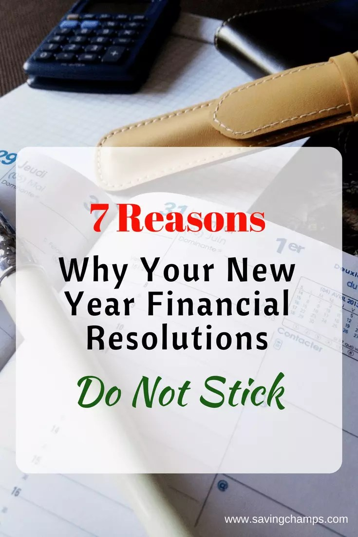 Here are 7 common reasons why our financial resolutions do not stick. Identify which reasons stop you from reaching your financial resolutions. | personal finance, new year resolution, save money, money saving tips.