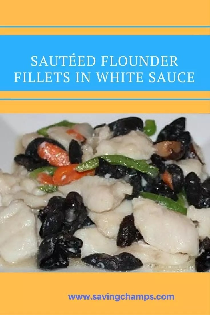 Sautéed flounder fillets in white sauce recipe. Flounder is rich in protein and is a good sources of B vitamins, magnesium and phosphorus.