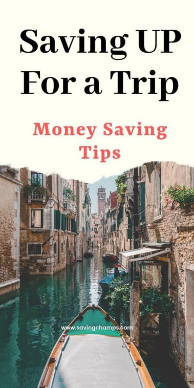 save up for a trip