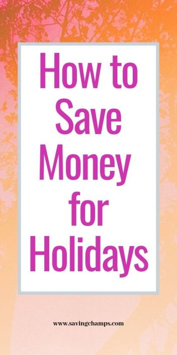 How to save money for the holiday season