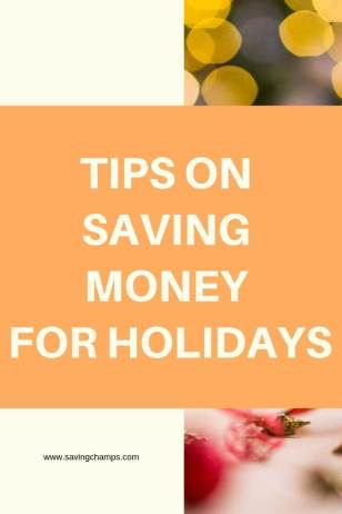 Tips on saving money for holidays