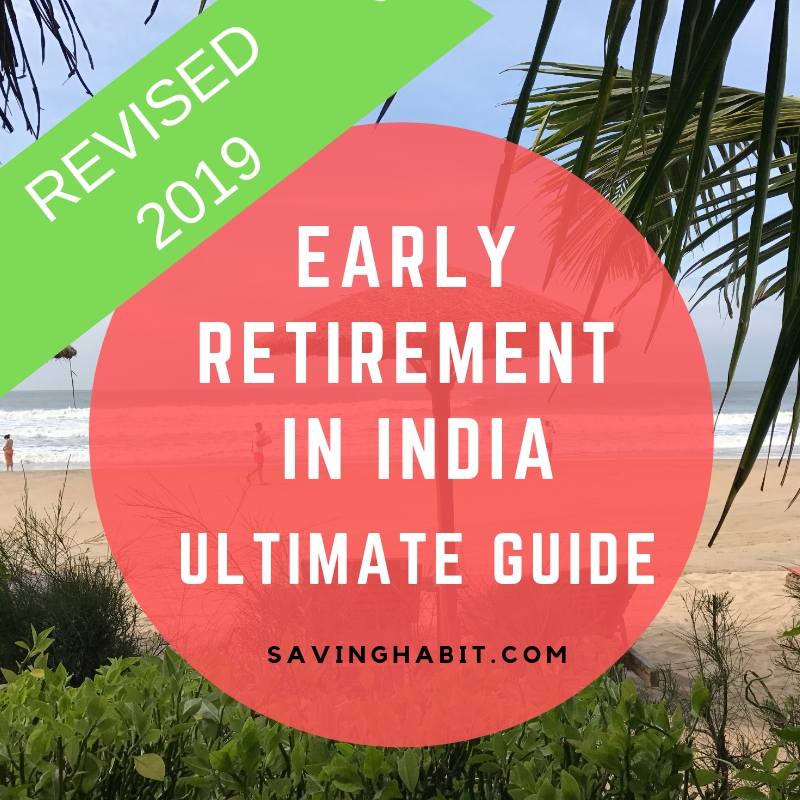 Early Retirement in India- Ultimate Guide