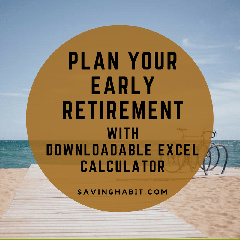early retirement calculator saving habit
