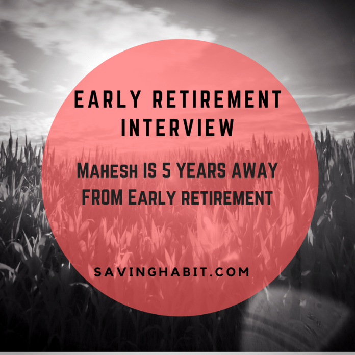 Early Retirement Interview_ Mahesh