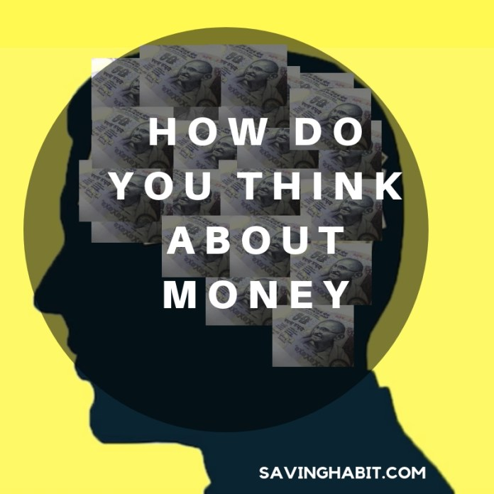 How Do You Think About Money