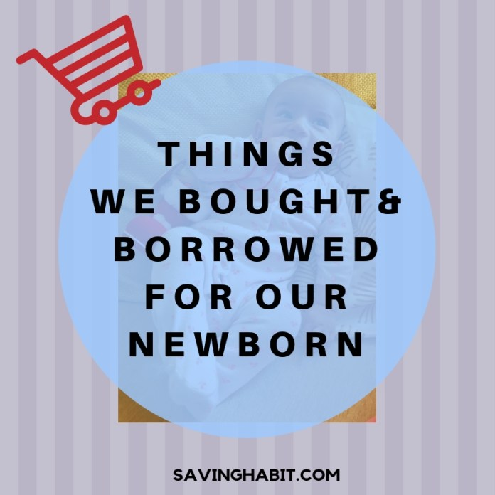 Things we bought & borrowed for