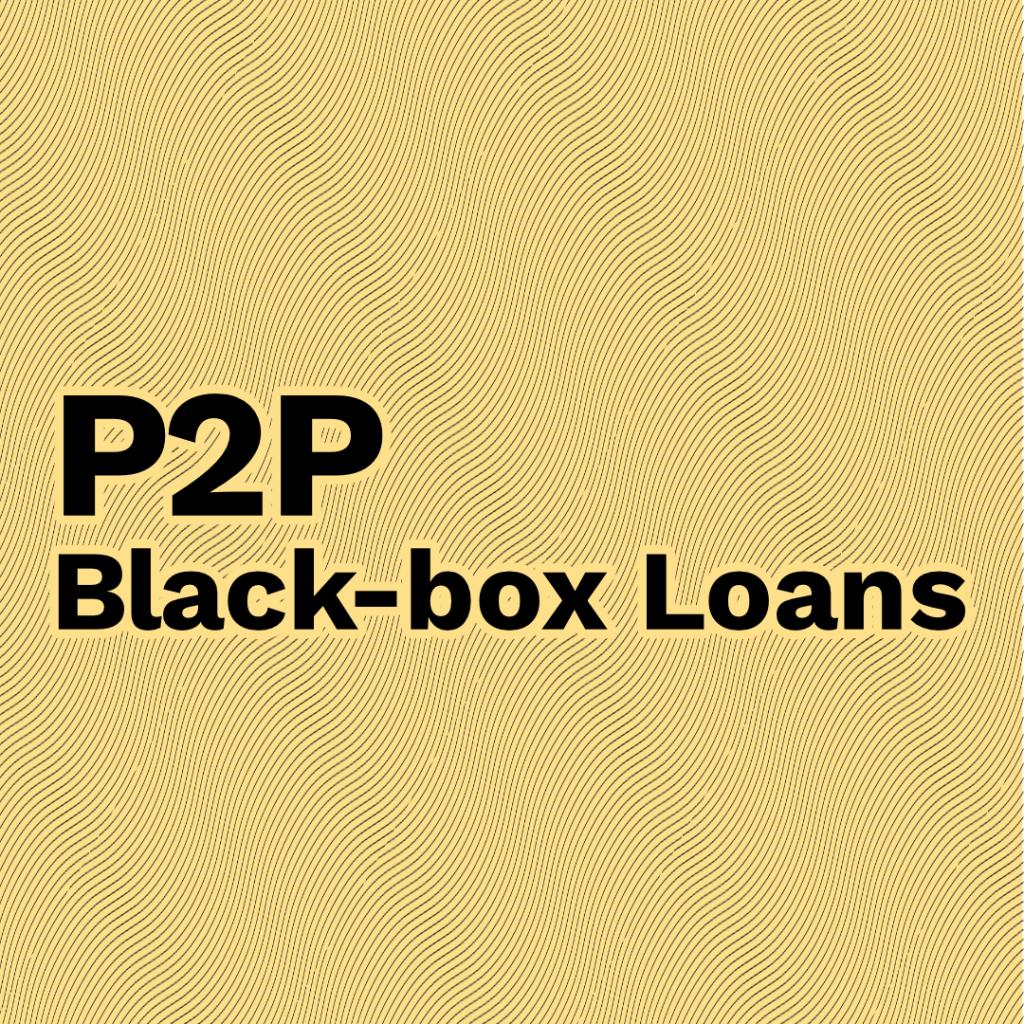 Black-box Loans @ Savings4Freedom