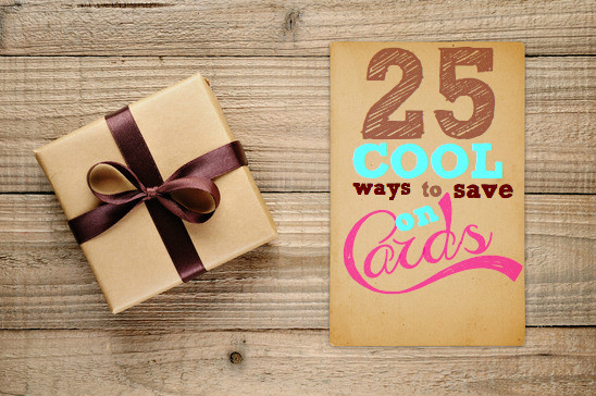 25 cool ways to save on cards