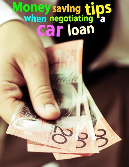 Money saving tips when negotiating a car loan