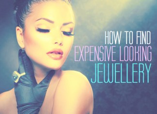How to find expensive looking jewellery