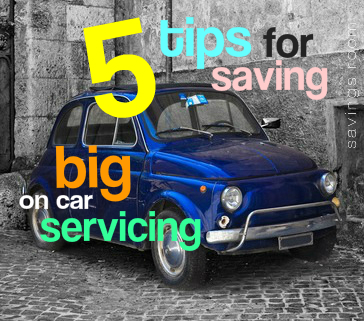 5 tips for saving big on car servicing