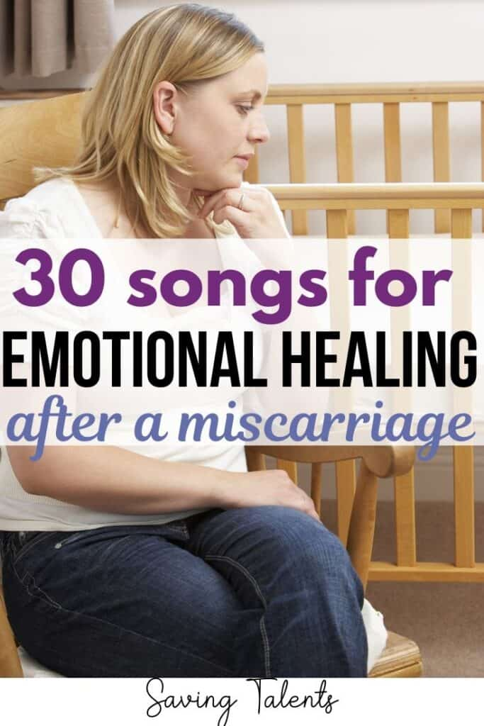 30+ Songs to Promote Healing After a Miscarriage | Saving ...