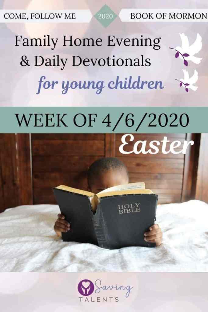 Come Follow Me 3/23/2020 – Devotionals & FHE for Children
