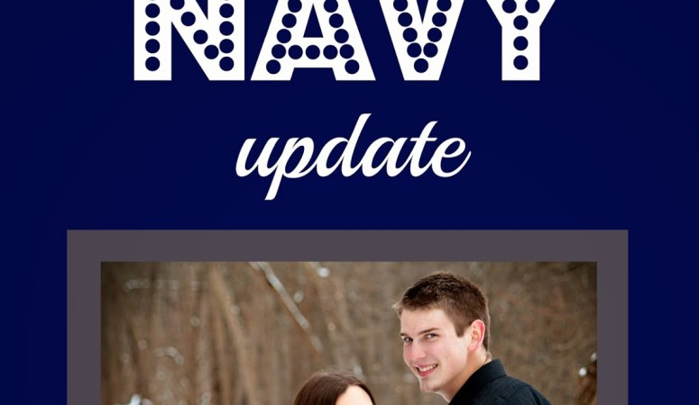 A Navy Update: The Date Is Set!