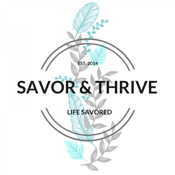 savor and thrive