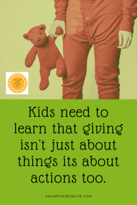 Giving is not just about things its about actions too.