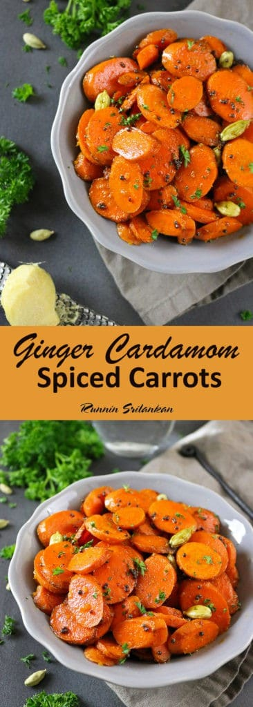 Ginger Cardamom Carrots - a simple recipe for gently spiced carrots that would make a wonderful Thanksgiving &/or Christmas side dish - Recipe can be found at RunninSrilankan.com