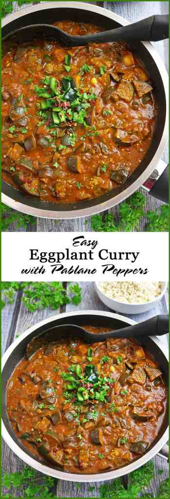 Easy Eggplant Curry With Poblano Peppers