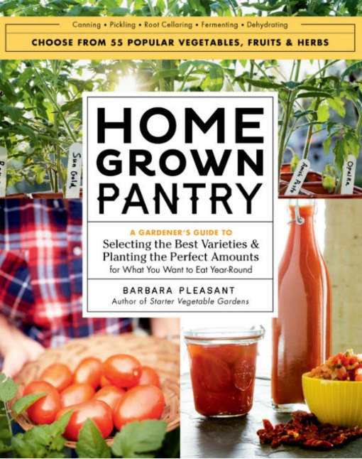 From vegetable garden to mason jar, Homegrown Pantry teaches us how to grow the harvest.