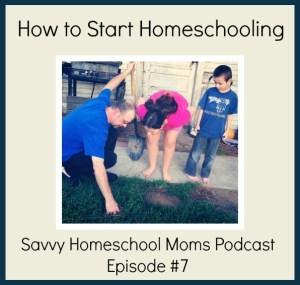 How to Start Homeschooling, Savvy Homeschool Moms