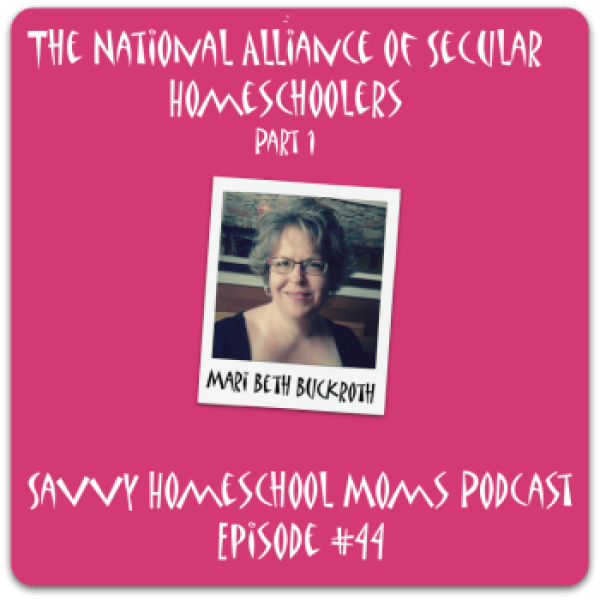 Episode 44, Savvy Homeschool Moms Podcast
