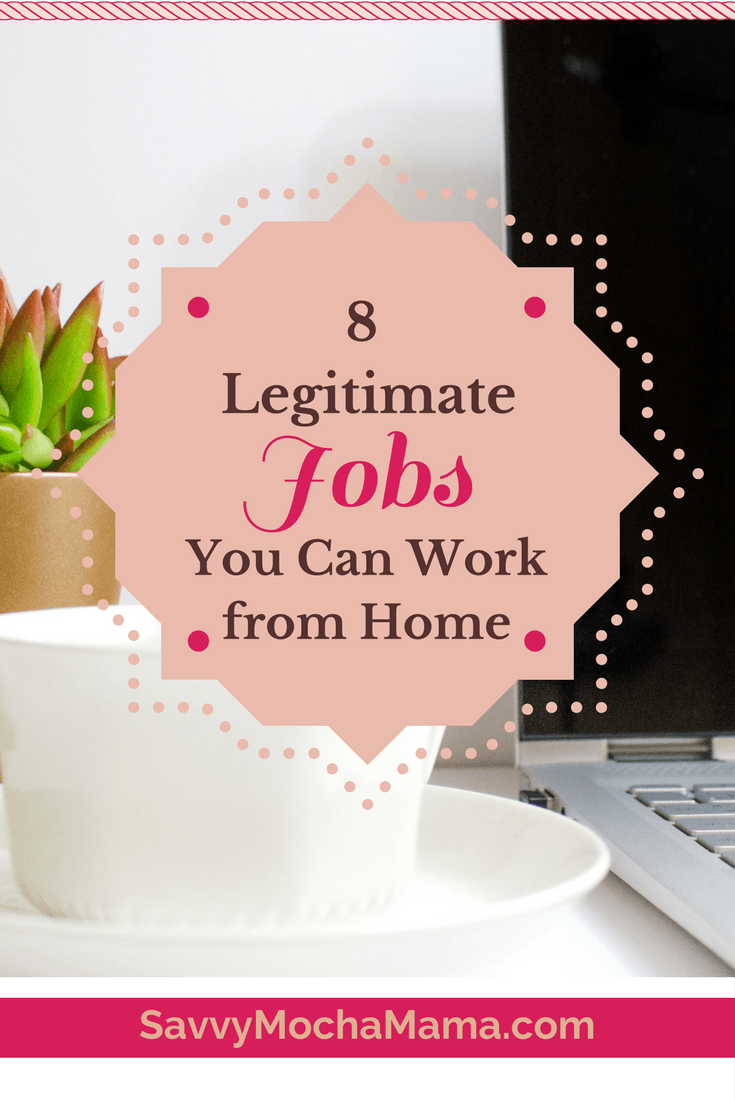 8 Legitimate Jobs Stay At Home Moms Can Work At Home