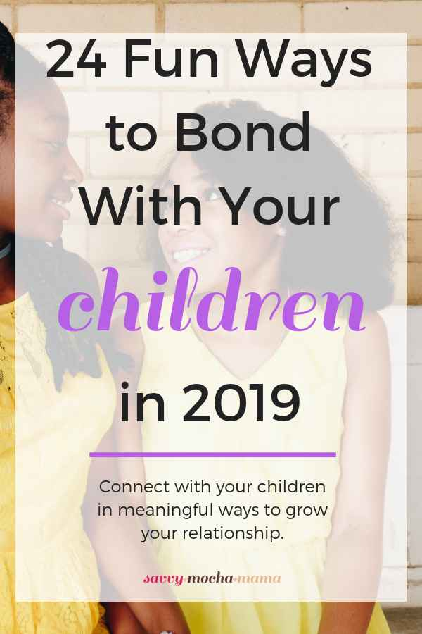 Your children are growing so fast! Soon, they'll be grown with families of their own. Slow down the clock a bit with these 24 activities designed to strengthen the bond between you and your children. These ideas are great whether you have toddlers, teens, and anyone in between under your roof! #parenting #family #play #relationships #children #2019