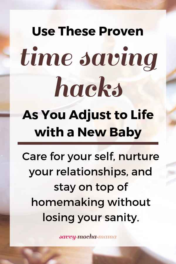 Wondering how to survive life with a newborn after the meal train is over, your relatives have left town, and your hubby has returned to work? These time saving hacks will help you cope.