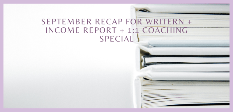 September Recap for WriteRN + Income Report + 1:1 Coaching Special