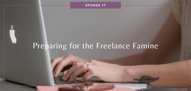 Preparing for the Freelance Famine