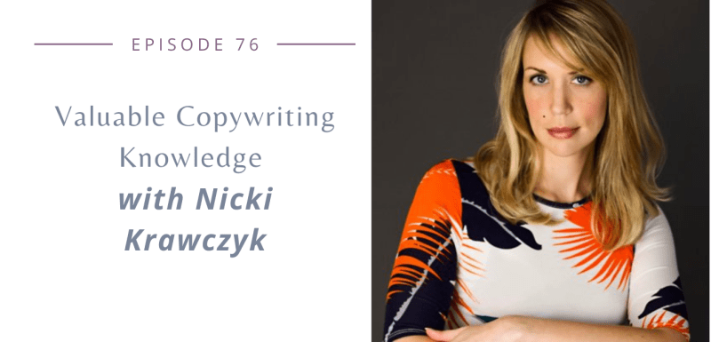 Valuable Copywriting Knowledge with Nicki Krawczyk