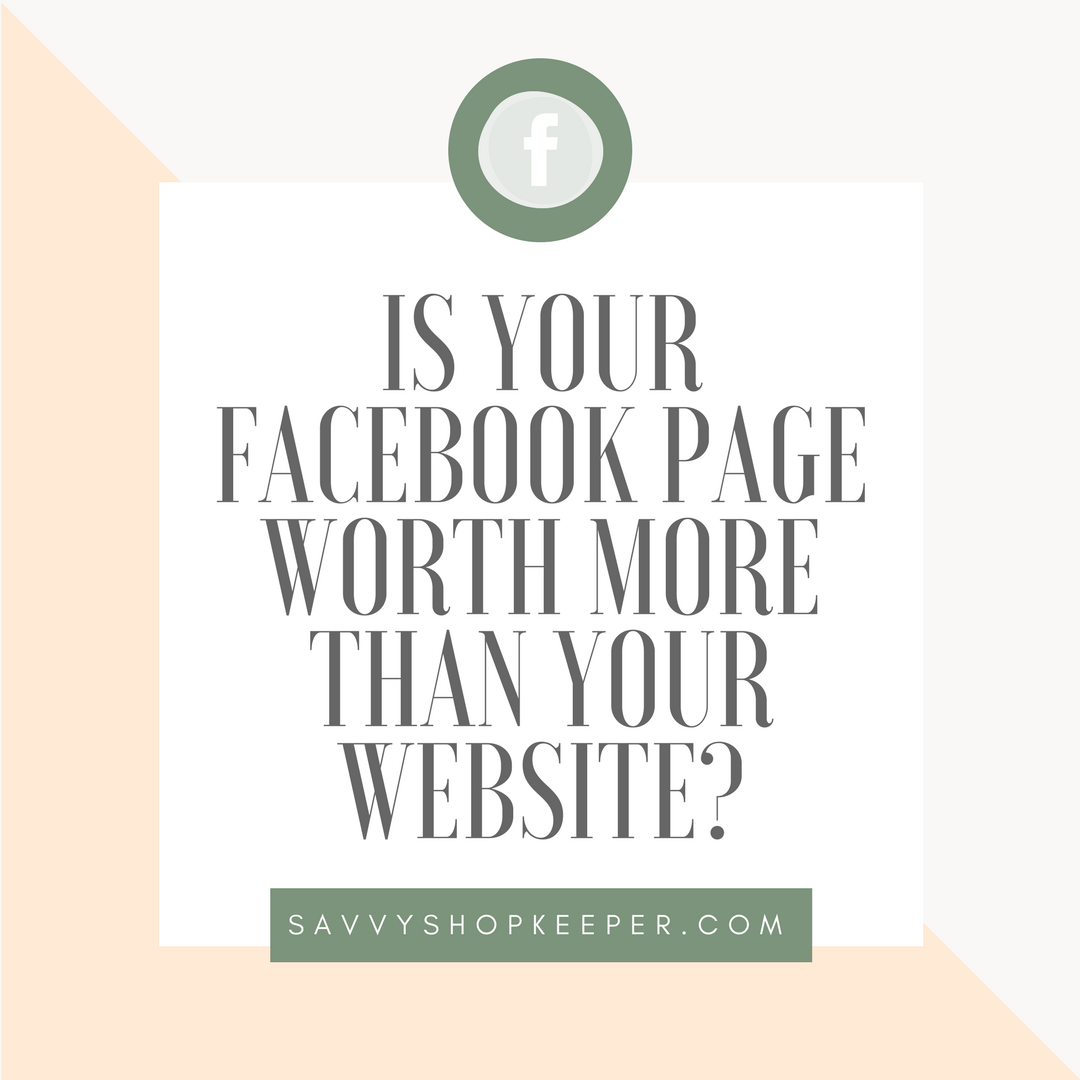 Is your Facebook Page worth more than your website?