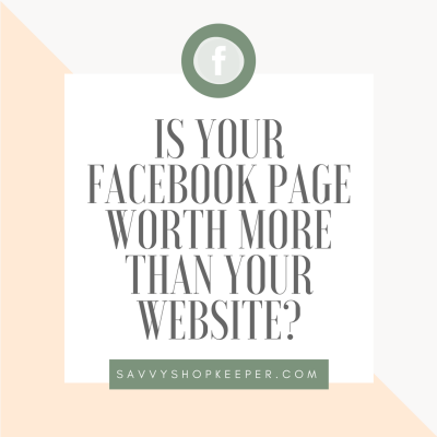 Facebook for Retailers Series:  What is the value of a Facebook Business Page?