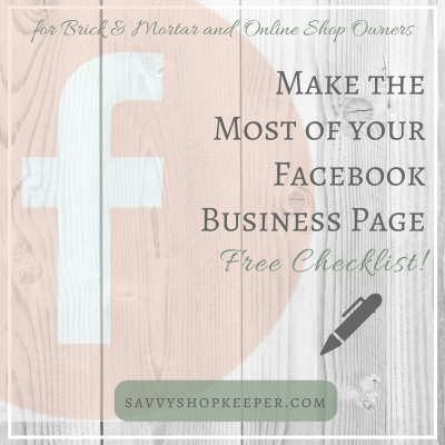 Facebook for Retailers Series: Make the Most of your Facebook Business Page
