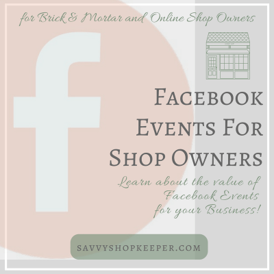 Facebook for Retailers Series:  Facebook Events for Shop Owners