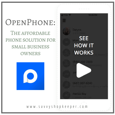 OpenPhone - The Affordable Phone Solution for Small Business Owners | Savvy Shopkeeper