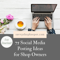 75 Social Media Posting Ideas for Shop Owners