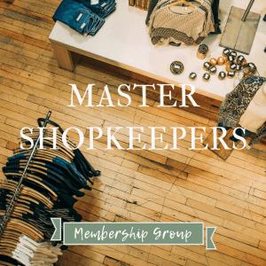 Master Shopkeepers Membership Group