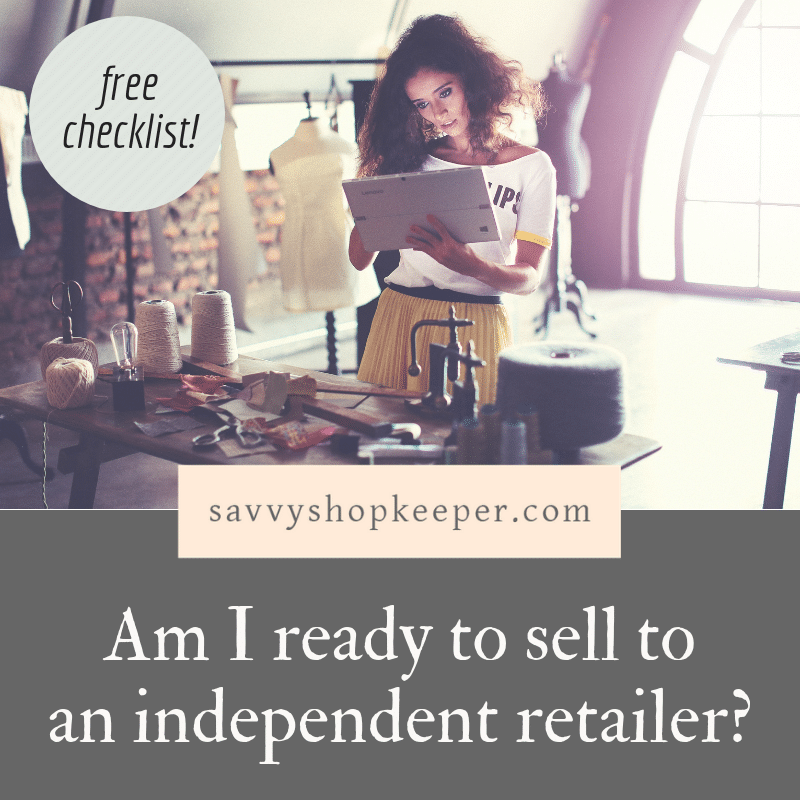 Am I ready to sell to an independent retailer_ {Checklist}