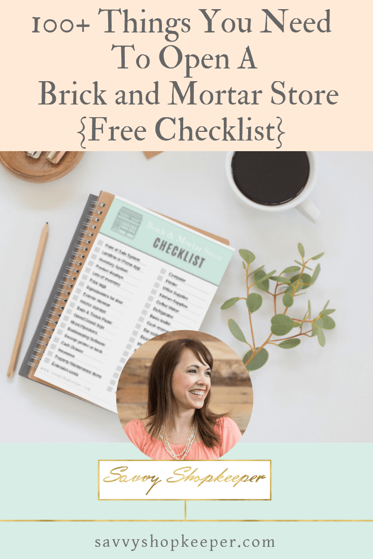 100+ Things You Need To Open A Brick and Mortar Store {Free Checklist}