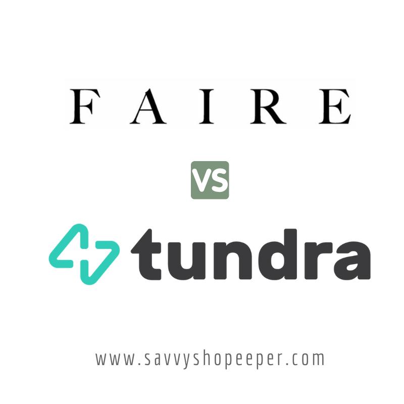 Faire vs. Tundra