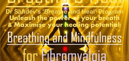 Breathing, Mindfulness for Fibromyalgia