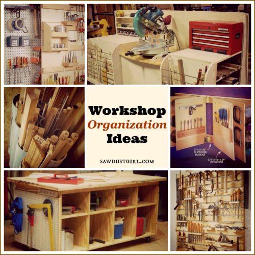 Workshop Organization Ideas Sawdust Girl 174