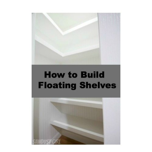 How To Build Floating Shelves Sawdust Girl 174