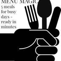 Menu for busy people - 5 dinners in 15 minutes or less
